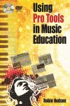 Using Pro Tools in Music Education